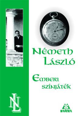 Németh László - Emberi színjáték