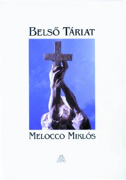Melocco Miklós - Belső tárlat