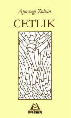 Apostagi Zoltán - Cetlik