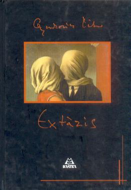Gyurkovics Tibor - Extázis