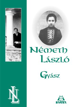 Németh László - Gyász