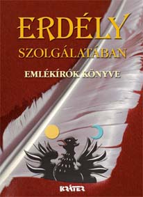 Kovács Attila Zoltán - Erdély szolgálatában