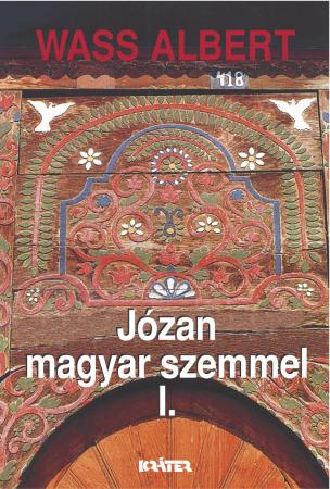 Wass Albert - Józan magyar szemmel I-II. kötet
