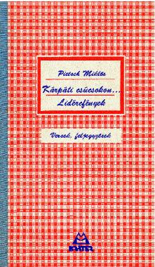 Pietsch Miklós - Kárpáti csúcsokon...  Lidércfények