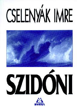 Cselenyák Imre - Szidóni