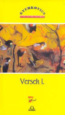 Gyurkovics Tibor - Versek I-II.