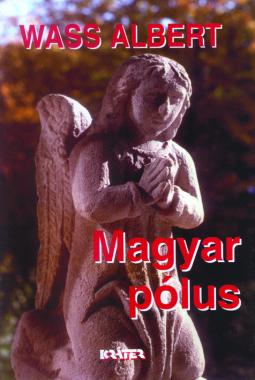 Wass Albert - Magyar pólus