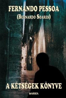 Fernando Pessoa - A kétségek könyve