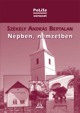 Székely András Bertalan - Népben, nemzetben