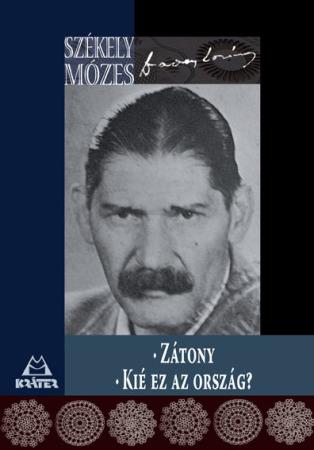 Székely Mózes (Daday Loránd) - Zátony - Kié ez az ország?