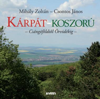 Mihály Zoltán - Kárpát-koszorú