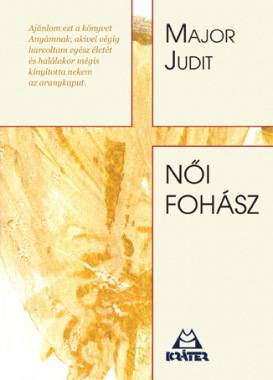 Major Judit - Női fohász