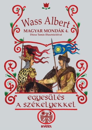 Wass Albert - Egyesülés a székelyekkel