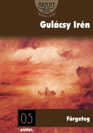 Gulácsy Irén - Förgeteg
