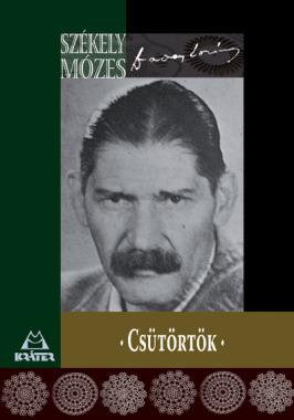 Székely Mózes (Daday Loránd) - Csütörtök