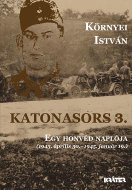 Környei István - Katonasors 3.