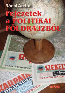 Rónai András - Fejezetek a politikai földrajzból
