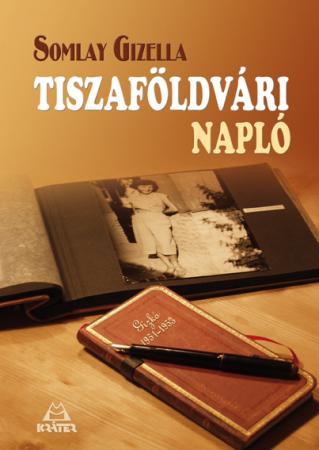 Somlay Gizella - Tiszaföldvári napló 1951-1953