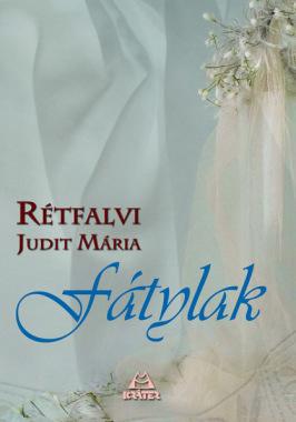 Rétfalvi Judit Mária - Fátylak
