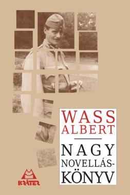 Wass Albert - Nagy novelláskönyv