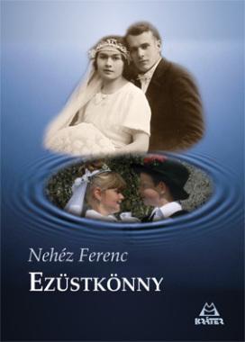 Nehéz Ferenc - Ezüstkönny