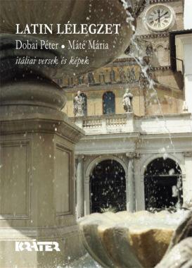 Dobai Péter - Latin lélegzet