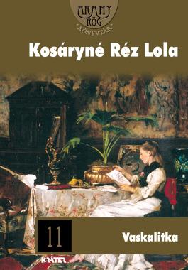Kosáryné Réz Lola - Vaskalitka