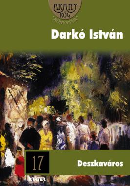 Darkó István - Deszkaváros