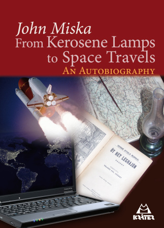 Miska János - From Kerosene Lamps to Space Travels