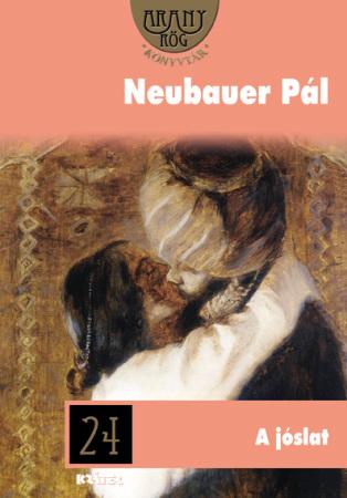 Neubauer Pál - A jóslat
