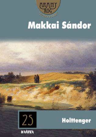 Makkai Sándor - Holttenger