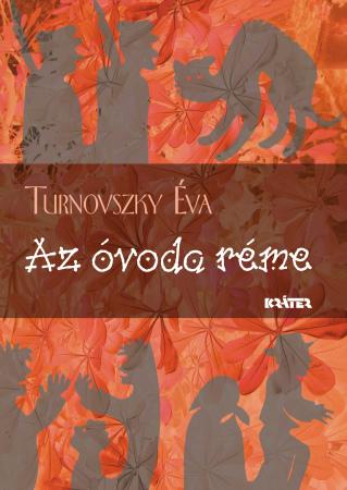 Turnovszky Éva - Az óvoda réme