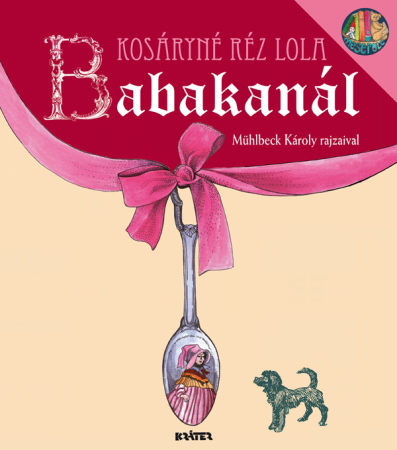 Kosáryné Réz Lola - Babakanál