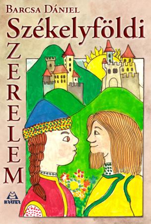 Barcsa Dániel - Székelyföldi szerelem (e-könyv)